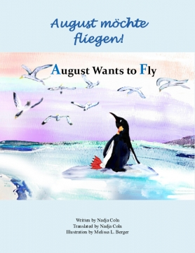 August wants to fly