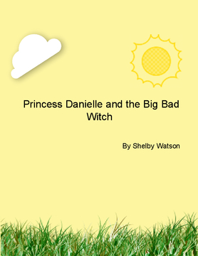 Princess Danielle and the Big Bad Witch