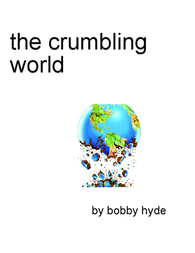 the crumbling world