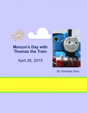 Marcus's Day with Thomas the Train