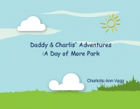 Daddy & Charli adventures of more park