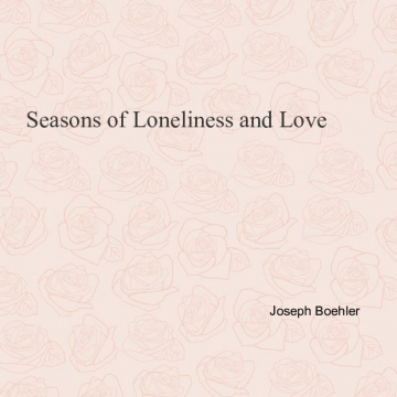 Seasons of Loneliness and Love