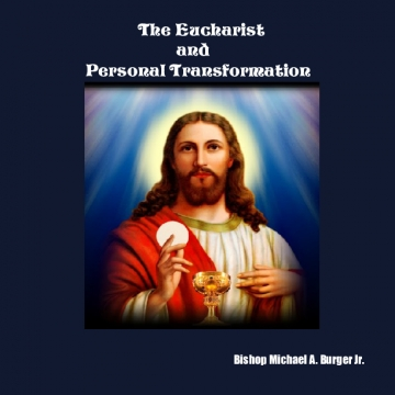 The Eucharist and Personal Transformation