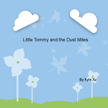 Little Tommy and the dust mites