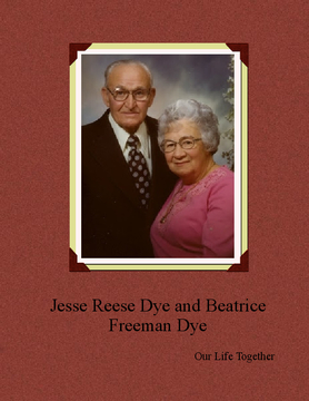 Jesse Reese Dye and Beatrice Freeman Dye