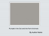 Pumpkin The Cat and the Farm Animals