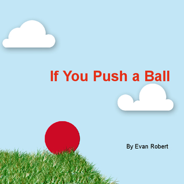 If You Push a Ball