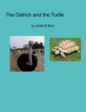 The Ostrich and the Turtle