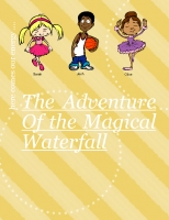 The adventure of the magic waterfall