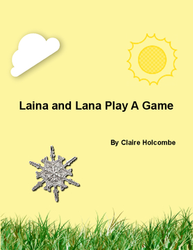 Liana and Lana Play A Game
