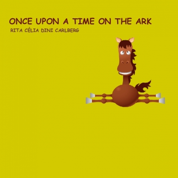 ONCE UPON A TIME ON THE ARK