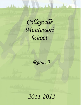 Colleyville Montessori Room #3 Yearbook 2011-2012