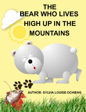 The Bear Who Lives High Up In The Mountains
