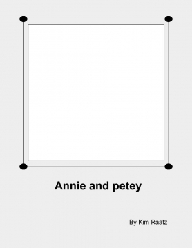 Annie and Petey