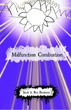 Malfunction Combustion