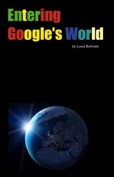 Entering Google's World