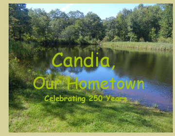 Candia, Our Hometown