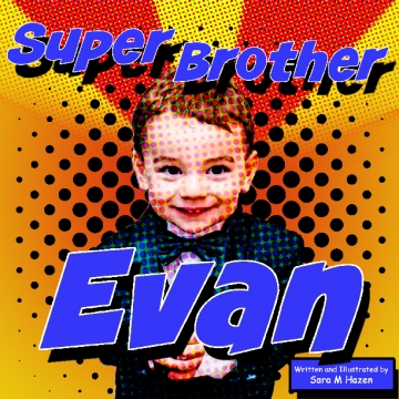 Evan is a Super Big Brother