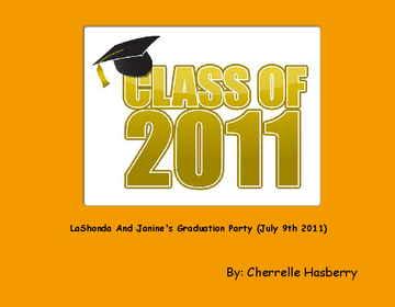 LaShonda And Janine's Graduation Party (July 9th 2011)