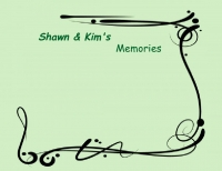 Memories of Shawn and Kim