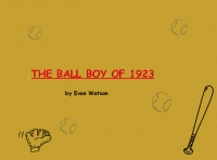 The Ball Boy of 1923