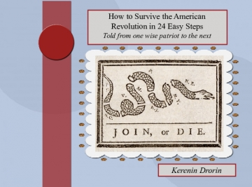 How to Survive the American Revolution in 24 Easy Steps