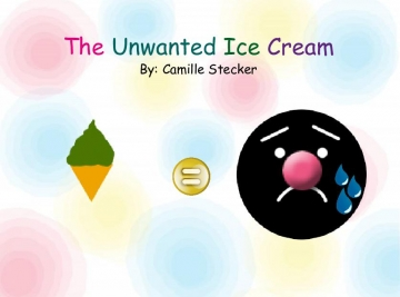 The Unwanted Ice Cream