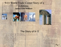 9-11 World Trade Center Story of a Lifetime.