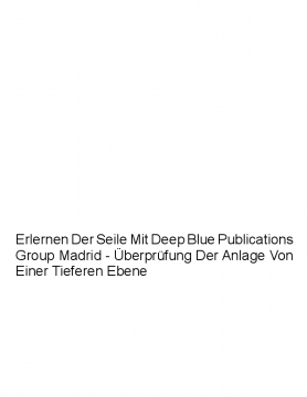 Erlernen Der Seile Mit Deep Blue Publications Group Madrid