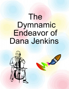 The Dymnamic Endeavor of Dana Jenkins
