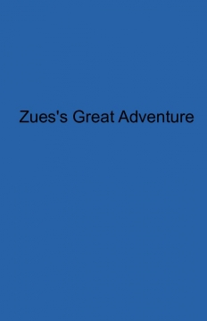 ZEUS'S GREAT ADVENTURE
