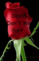 Death don't we part