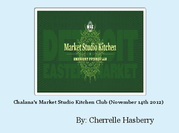 Chalana's Market Studio Kitchen Club (November 14th 2012)