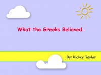 What the Greeks Believed?
