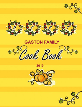 Gaston Family Recipes 6th edition