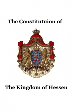The Constitution of the Royal State of Hessen