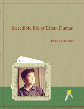 incredible life of Erhan Duman