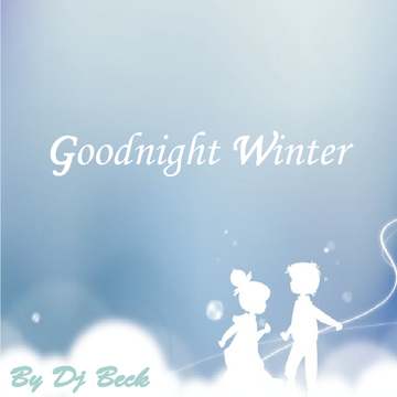Goodnight Winter