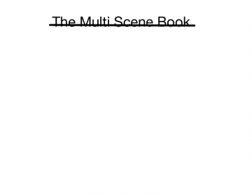 The Multi Scene Book