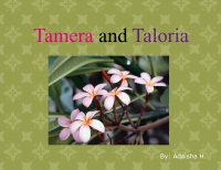 Tamera and Taloria