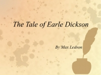 The Story of Earle Dickinson