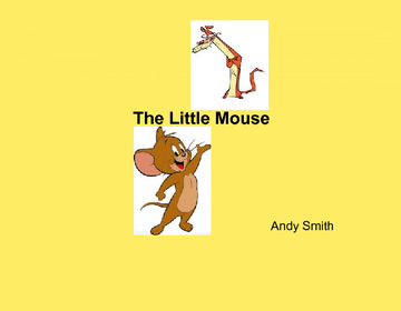 The little mouse.