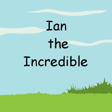 Ian the Incredible