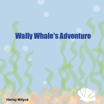 Wally Whale's Adventure