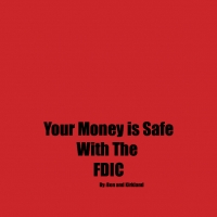 Your Mony is Safe With The FDIC