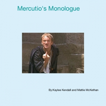Mercutio's Monologue