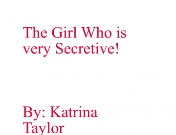 The Girl Who is very Secretive
