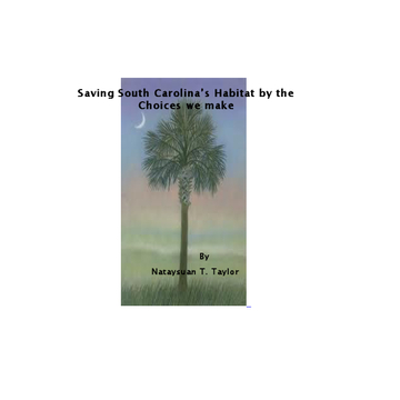 Saving South Carolina's Habitat by the Choices we make