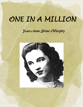 ONE IN A MILLION Jean Anne Shine Murphy