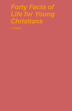 Forty Facts of Life for Young Christians